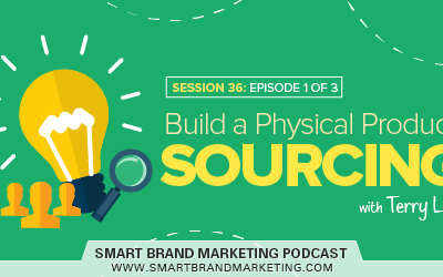 SBM 036 : Build a Physical Product 1 of 3: Sourcing with Terry Lin