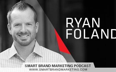 SBM 105: A Personal Brand is Like an Insurance Policy with Ryan Foland