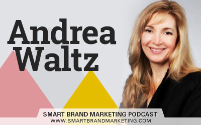 SBM 125: Overcoming Fear of Failure & Rejection with Andrea Waltz