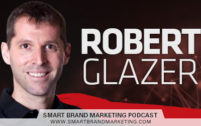 SBM 122: The Past, The Present and The Future of Affiliate Marketing with Robert Glazer