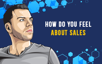 How Do You Feel About Sales?