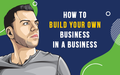 How to Build your own Business