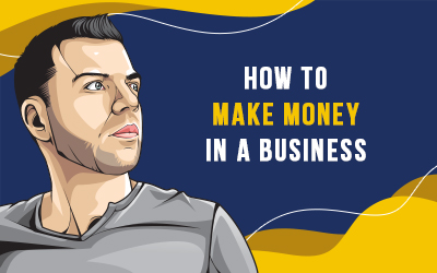 How To Make Money in a Business