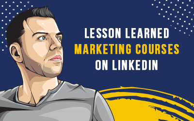 Lessons Learned Marketing Courses on LinkedIn