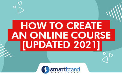 How to Create An Online Course [Updated 2021]